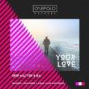 Deep Matter & RAI  - Your Love (Maff Boothroyd Remix)