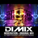 DIMIX - Moderation (Original Mix)