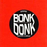 Scooter & Lavelle - Bonk Donk (Original Mix)