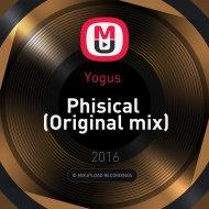 Yogus  - Phisical (Original mix)