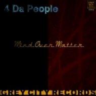 4 Da People - Mind Over Matter (Original Mix)