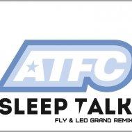 A.T.F.C. feat. Lisa Millet - Sleep Talk (Fly & Leo Grand Remix)