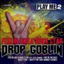 Drop Goblin  - Booty Pop (Dirt Monkey Remix)