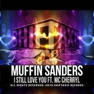 Muffin Sanders  &  MC Cherryl  - I Still Love You (feat. MC Cherryl) (Davis Yonathan Remix)