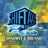 Dynomyt  &  Brunno  - Mosaic  (feat. Nathan Brumley)