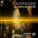Campaner - Flash Lights (Original Mix)