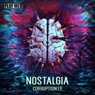 Nostalgia - Regime (Original MIx)