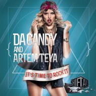 Da Candy  &  Artem Teya  - It\'s Time To Rock It (Daniel Credyz Remix)
