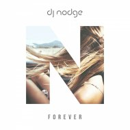 DJ NODGE - FOREVER (Extended Mix)