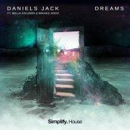 Daniels Jack & Bella Goldwin & Mikhail Rado - Dreams (feat. Bella Goldwin & Mikhail Rado) (Original Mix)