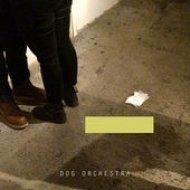 Dog Orchestra  feat. Lune - Club Fragile (Original mix)