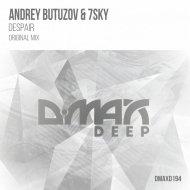 Andrey Butuzov & 7Sky - Despair (Original Mix)