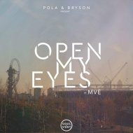 Pola & Bryson feat. MVE - Open My Eyes (Original mix)