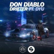 Don Diablo Ft. DYU - Drifter (Original Mix)
