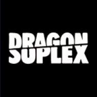 Dragon Suplex - IB40 (Original Mix)