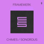 Framewerk - Chimes (Original Mix)