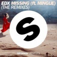 EDX Ft. Mingue - Missing (Nytron Remix Edit)
