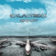 Galactrixx - What\'s Going On (Original Mix)