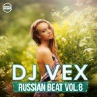 DJ VeX - Russian Beat vol.8 (Digital Promo)
