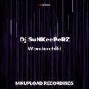 Dj SuNKeePeRZ - Wonderchild (Original mix)