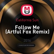 California Sun - Follow Me (Artful Fox Remix)