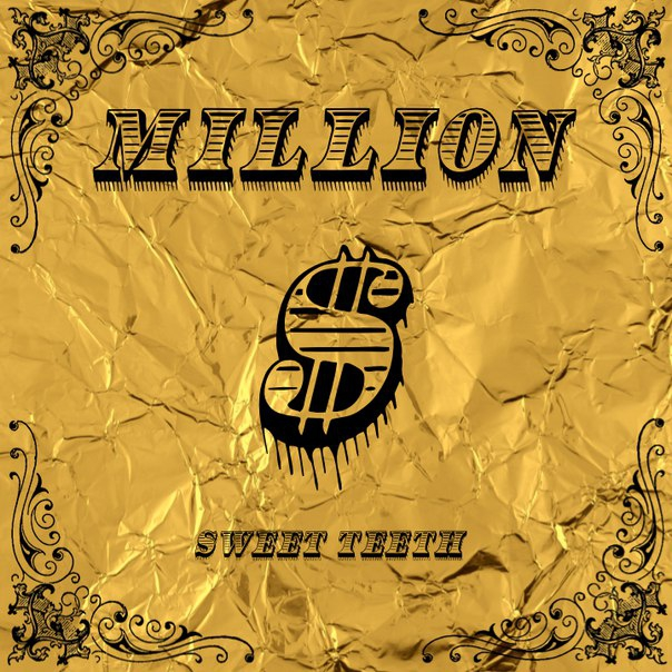 Sweet Teeth - 1,000,000 (Original Mix)