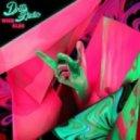 Dirty Audio - Who Else (Original Mix)