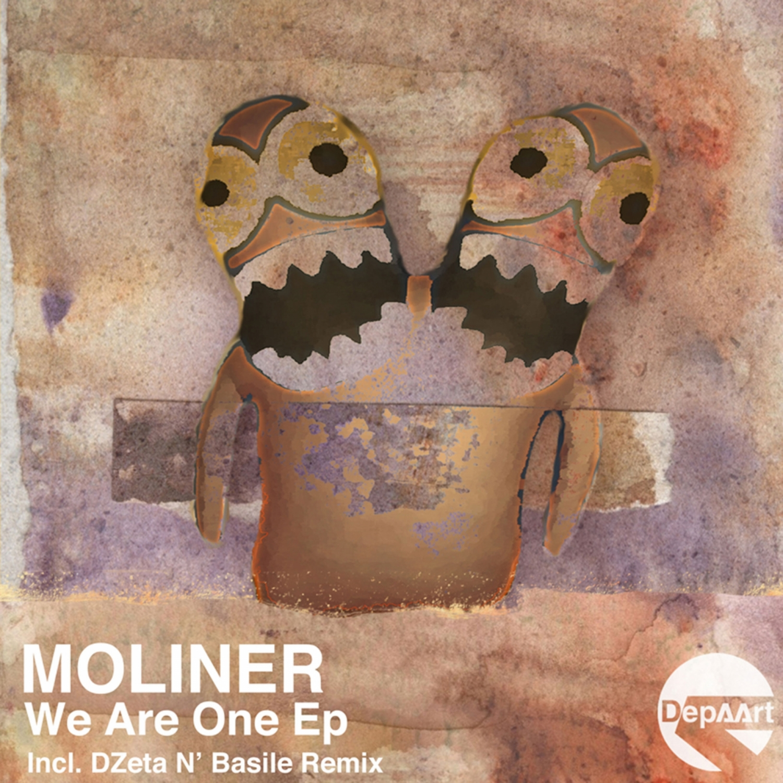 Moliner - We Are One  (Original Mix)