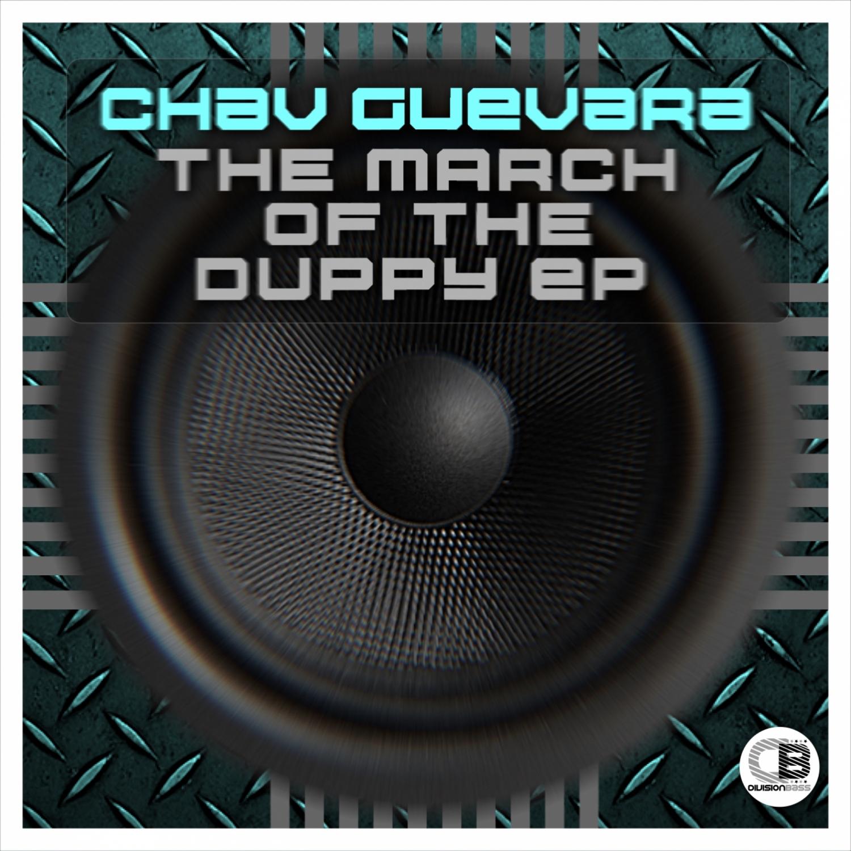 Chav Guevara - March Of The Duppy  (Original Mix)
