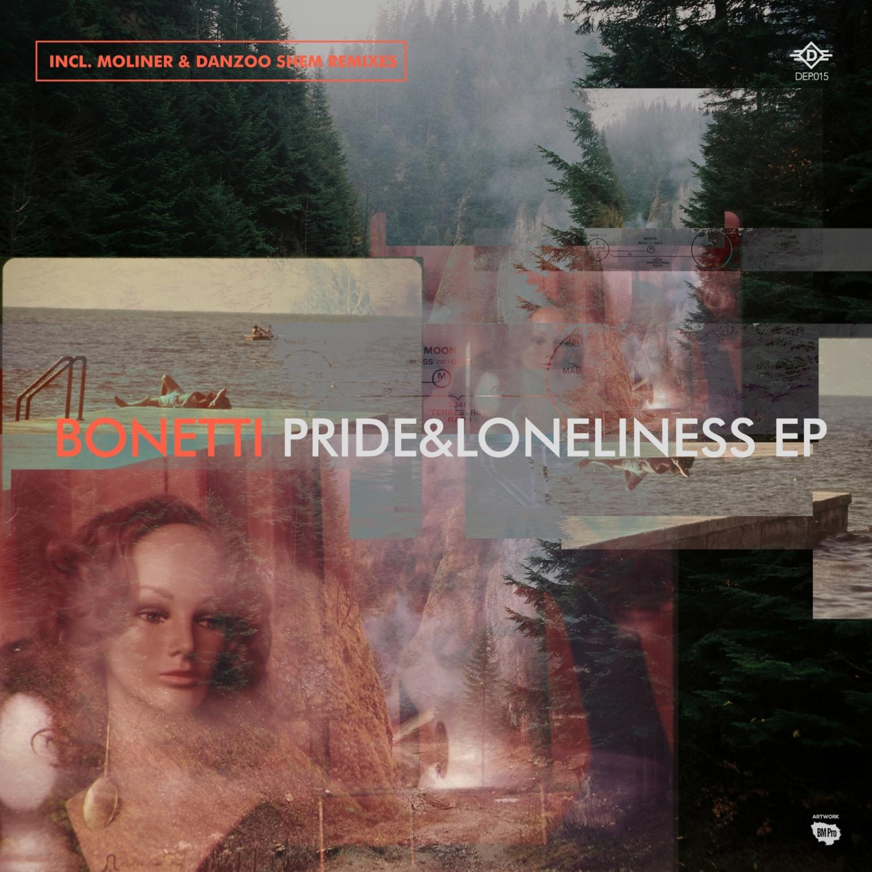 Bonetti  - Pride & Loneliness (Moliner Remix)