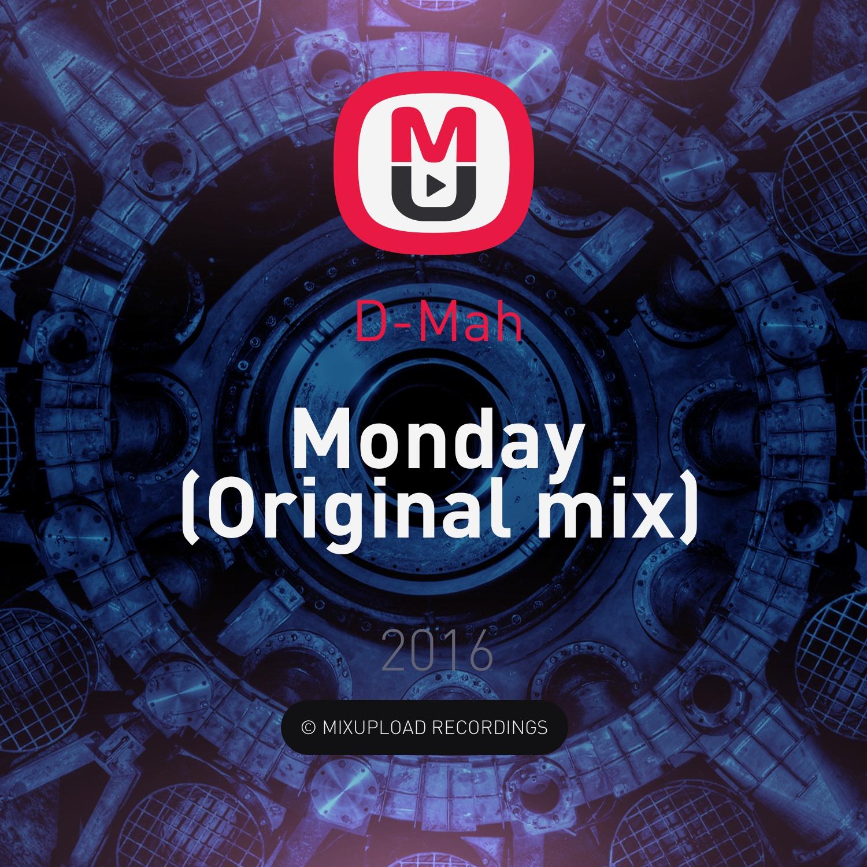 D-Mah - Monday (Original mix)