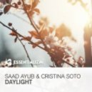 Saad Ayub & Christina Soto - Daylight (Radio Edit)