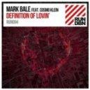Mark Bale Ft. Cosmo Klein - Definition Of Lovin\' (Paul Vinx Remix)