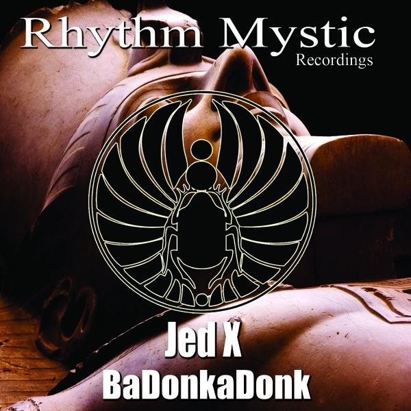 JedX - BaDonkaDonk (X Remix)