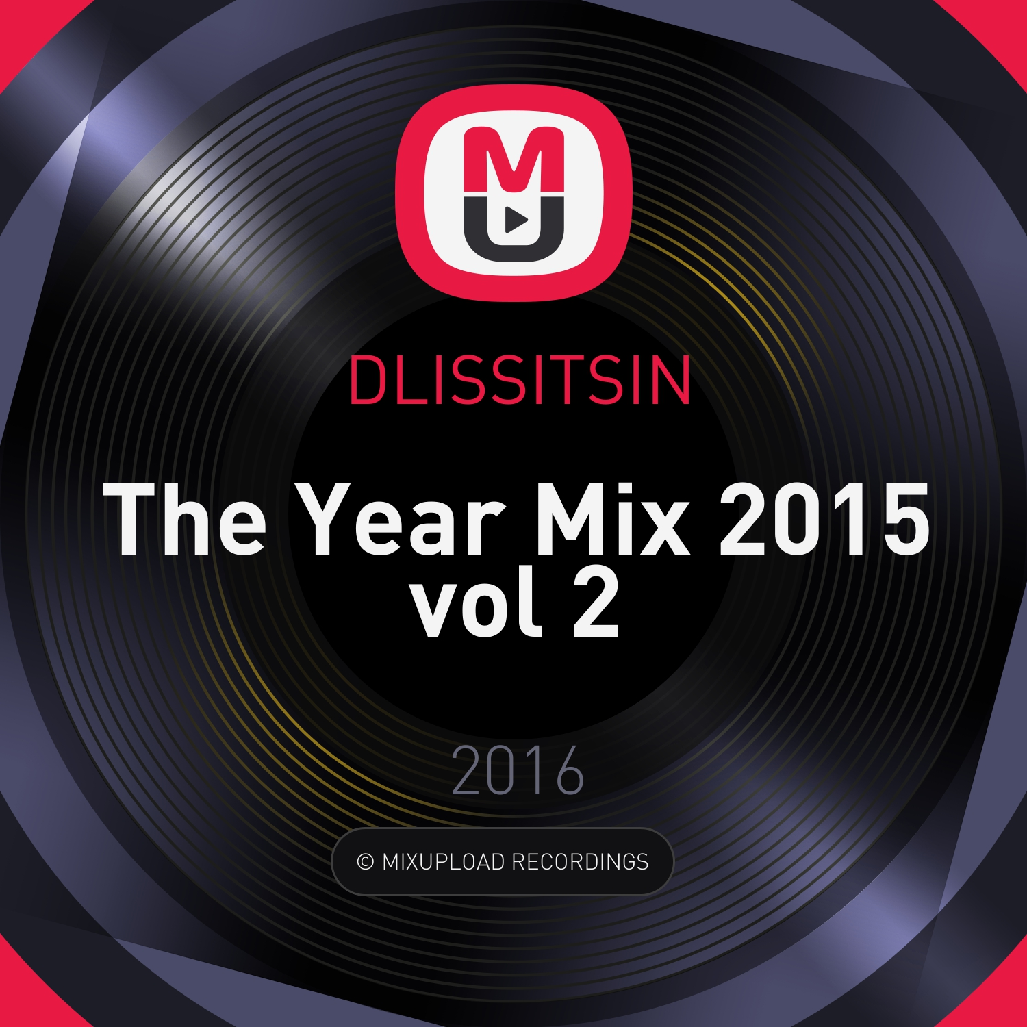 DLISSITSIN - The Year Mix 2015 vol 2 ()