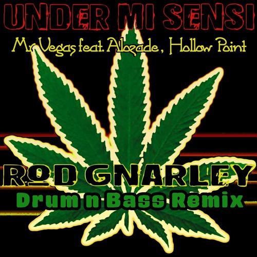 Mr Vegas feat Alozade, Hollow Point  - Under Mi Sensi (Gnarley DnB Remix (Vocal Mix]) (Gnarley DnB Remix [Vocal Mix])