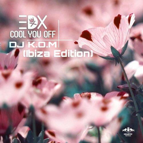 EDX - Cool You Off (David Freire Remix)