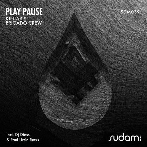 Kintar, Brigado Crew - Play Pause (Dj Diass Remix)