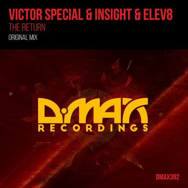Victor Special & Insight & Elev8 - The Return (Original Mix)