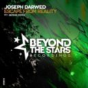 Joseph Darwed - Escape From Reality (Original Mix)