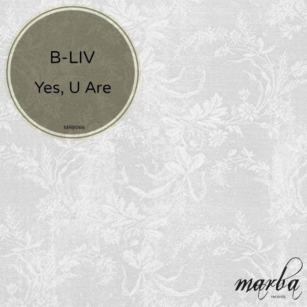 B-liv - Yes, U Are (Sunset Mix)
