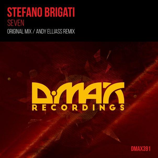Stefano Brigati - Seven (Andy Elliass Remix)