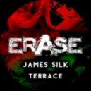 James Silk - Terrace (Original Mix)