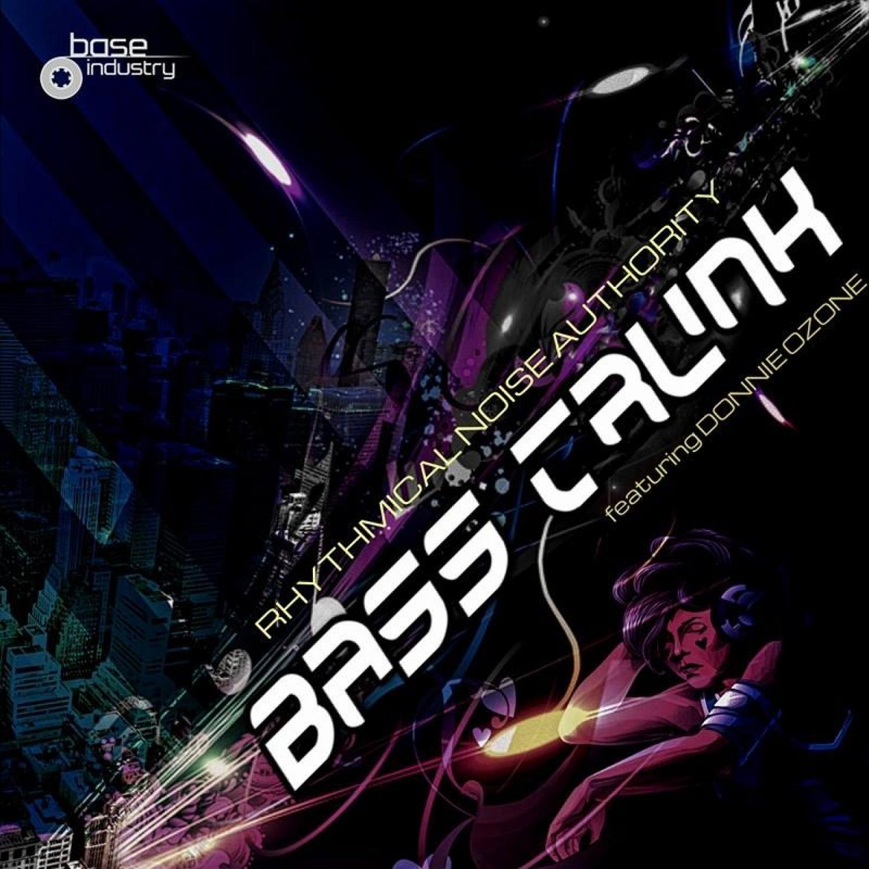 Rhythmical Noise Authority & Donnie Ozone - Bass Trunk (feat. Donnie Ozone)  (Original Mix)