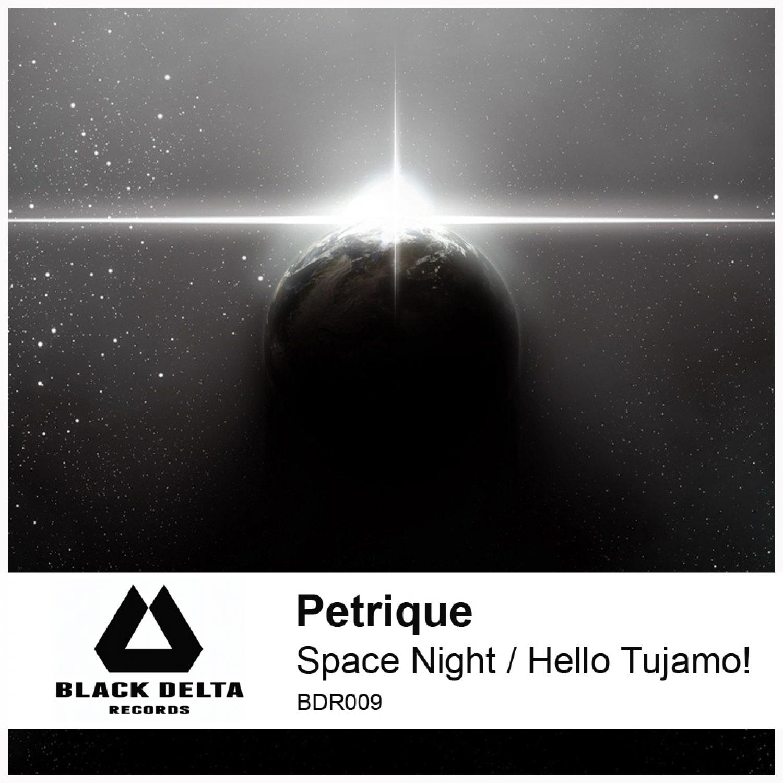 Petrique - Space Night  (Original Mix)