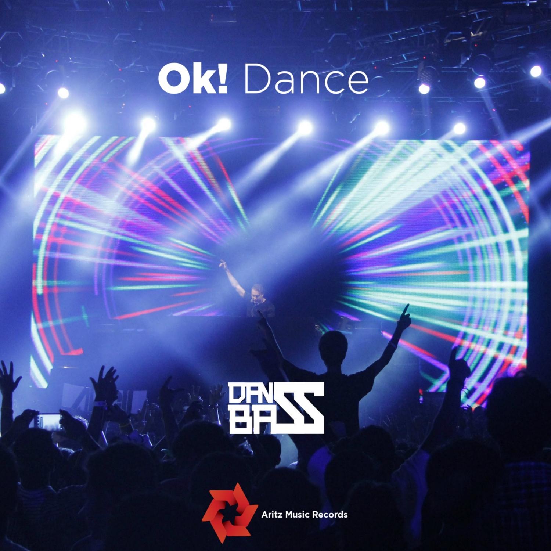 DanBass - Ok! Dance  (Original Mix)
