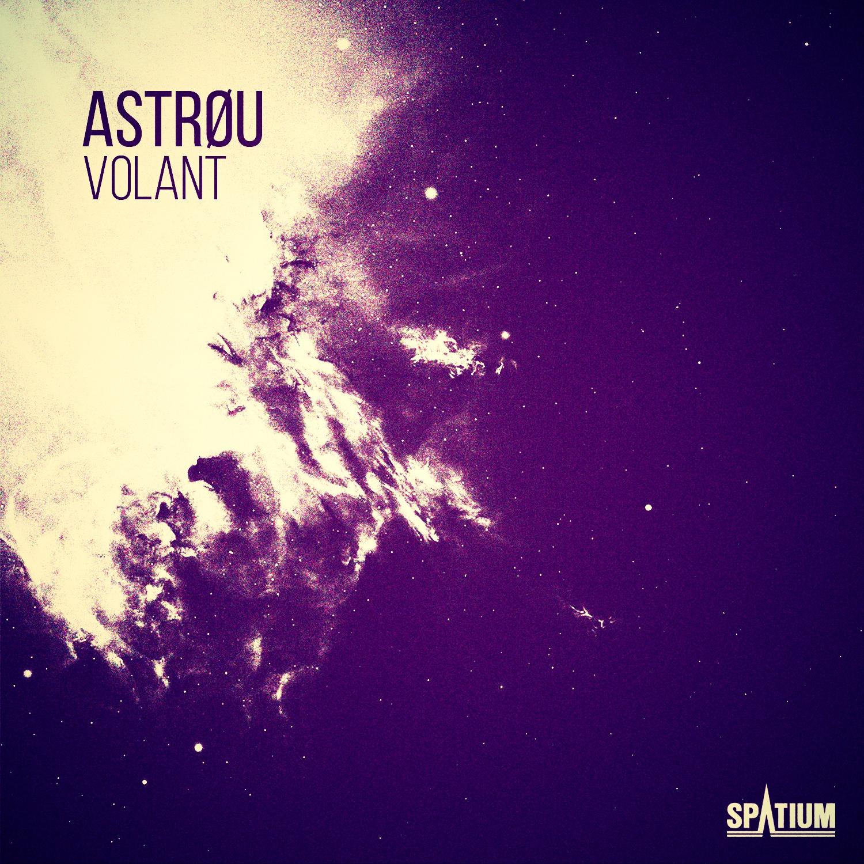 Astrøu - Volant (Original mix)