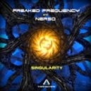 Freaked Frequency & Nerso - Singularity (Original Mix)