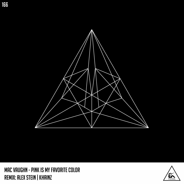 Mac Vaughn  - Pink Is My Favorite Color (Alex Stein Remix)