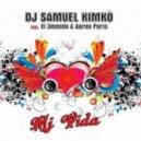 DJ Samuel Kimko Ft. El 3mendo & Aaron Paris - Mi Vida (Video Extended)